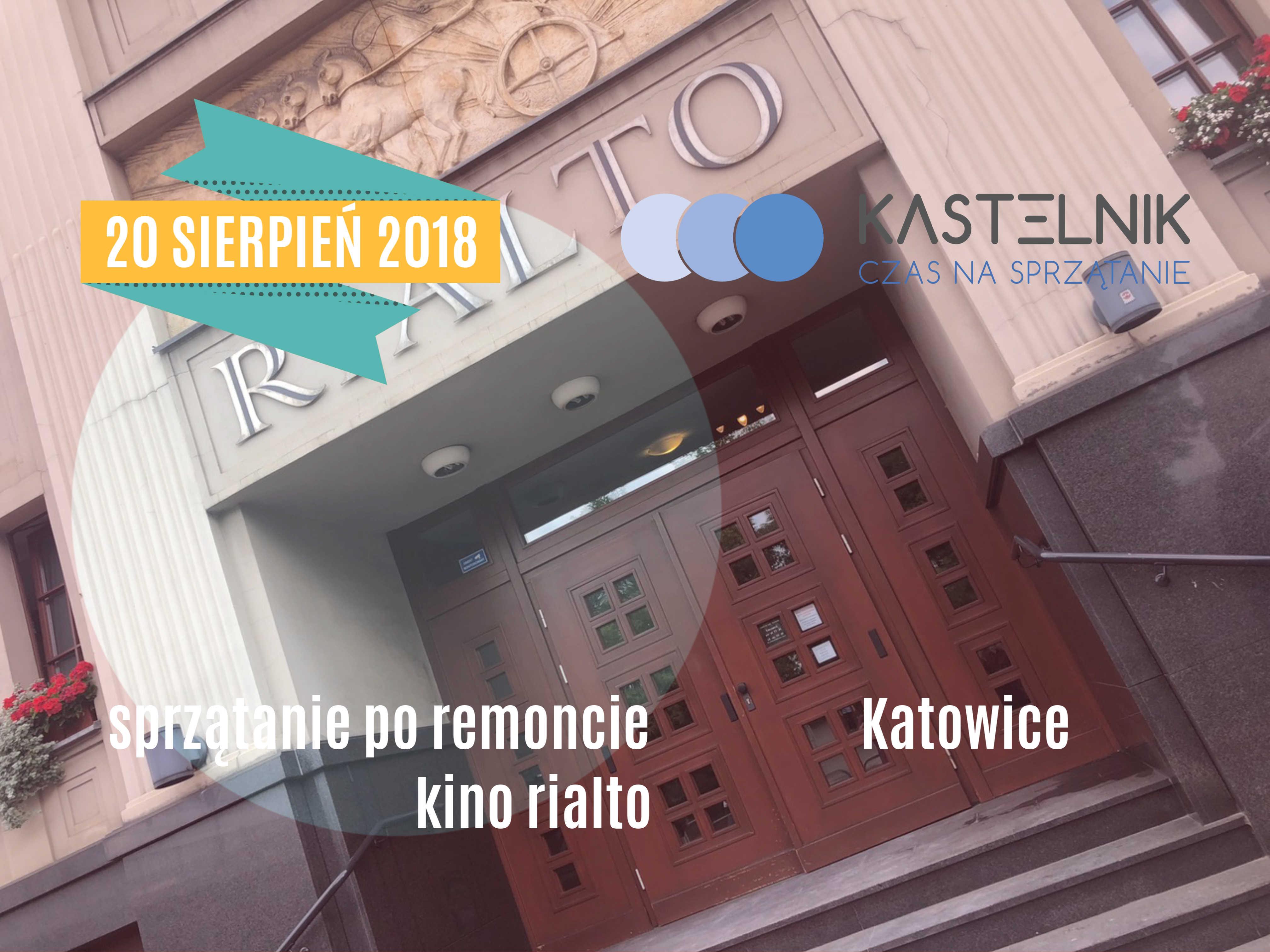 Sprzątanie po remonciew Kino-Teatr Rialto w Katowicach