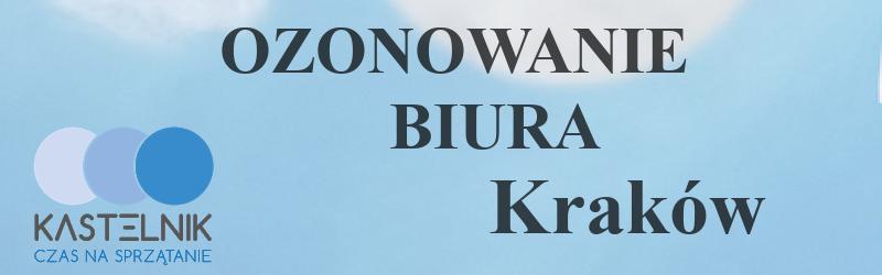 Ozonowanie biura Kraków
